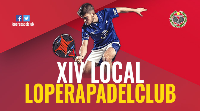 XIV Torneo Local «Lopera Pádel Club»